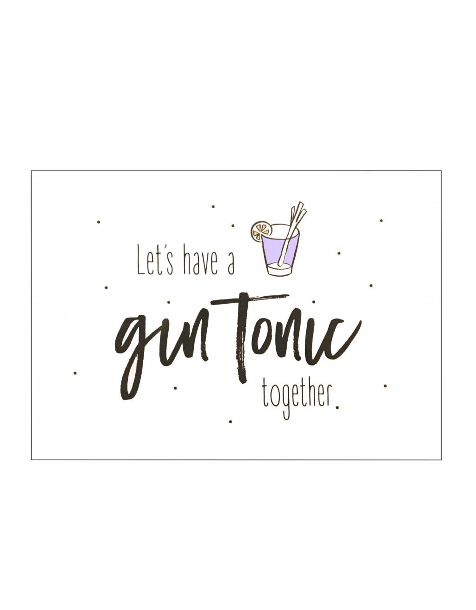 Postkaart Let's have a gin tonic together