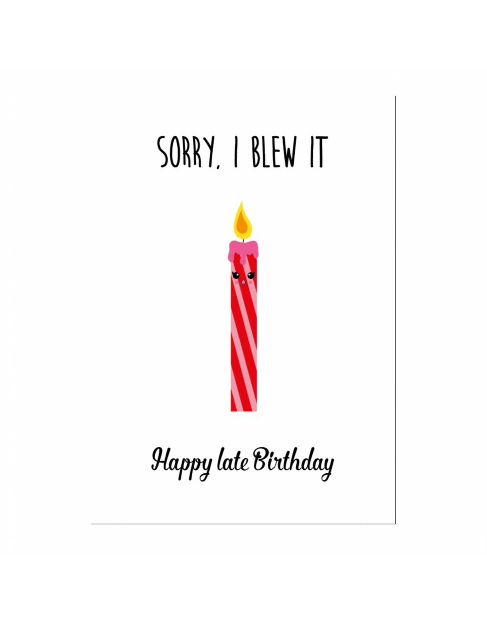 Postkaart Sorry I blew it late birthday