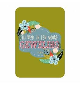 postkaart Jij bent in 1 woord geweldig