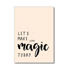 Postkaart Let's make some magic today
