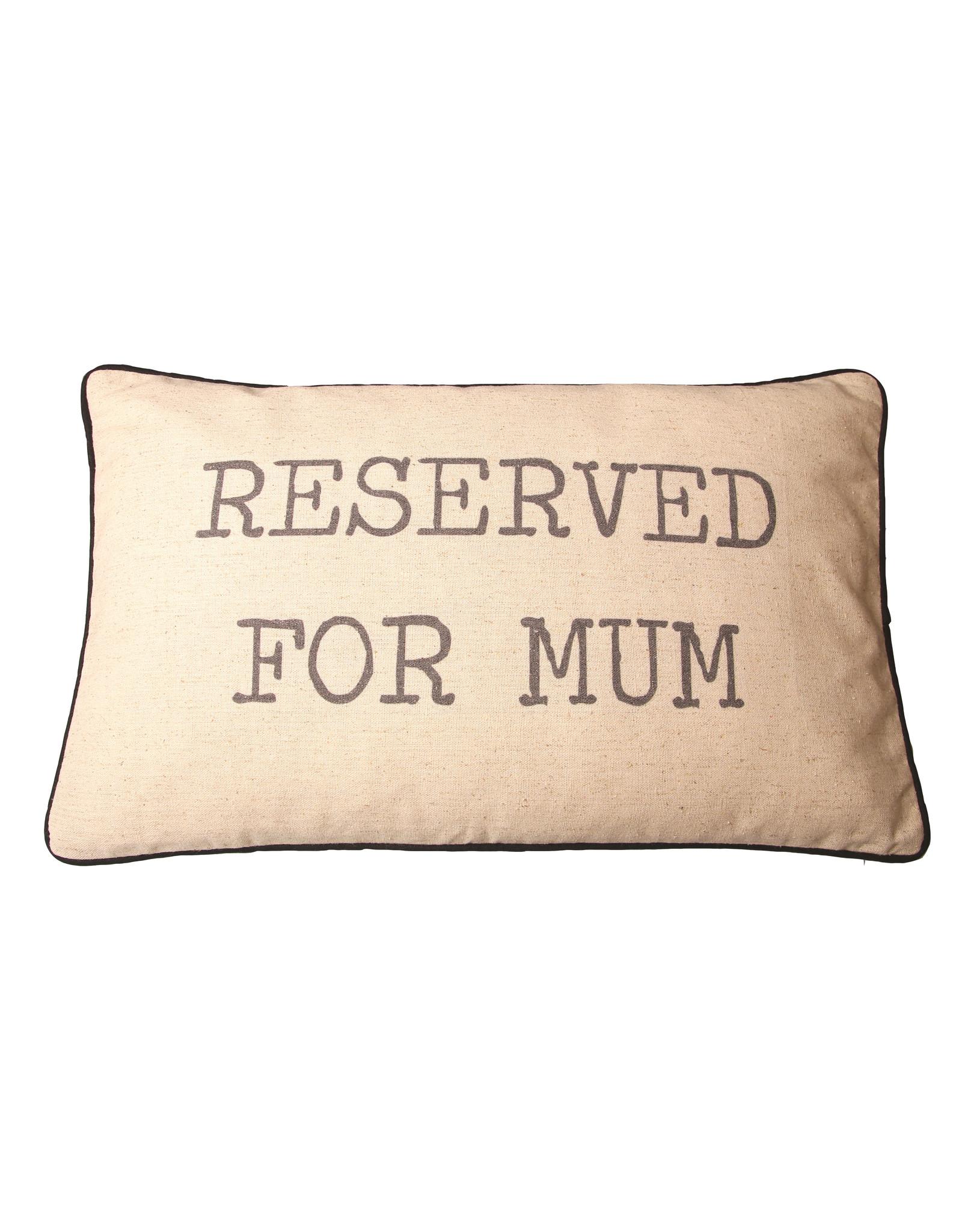 Kussen Reserved for mum