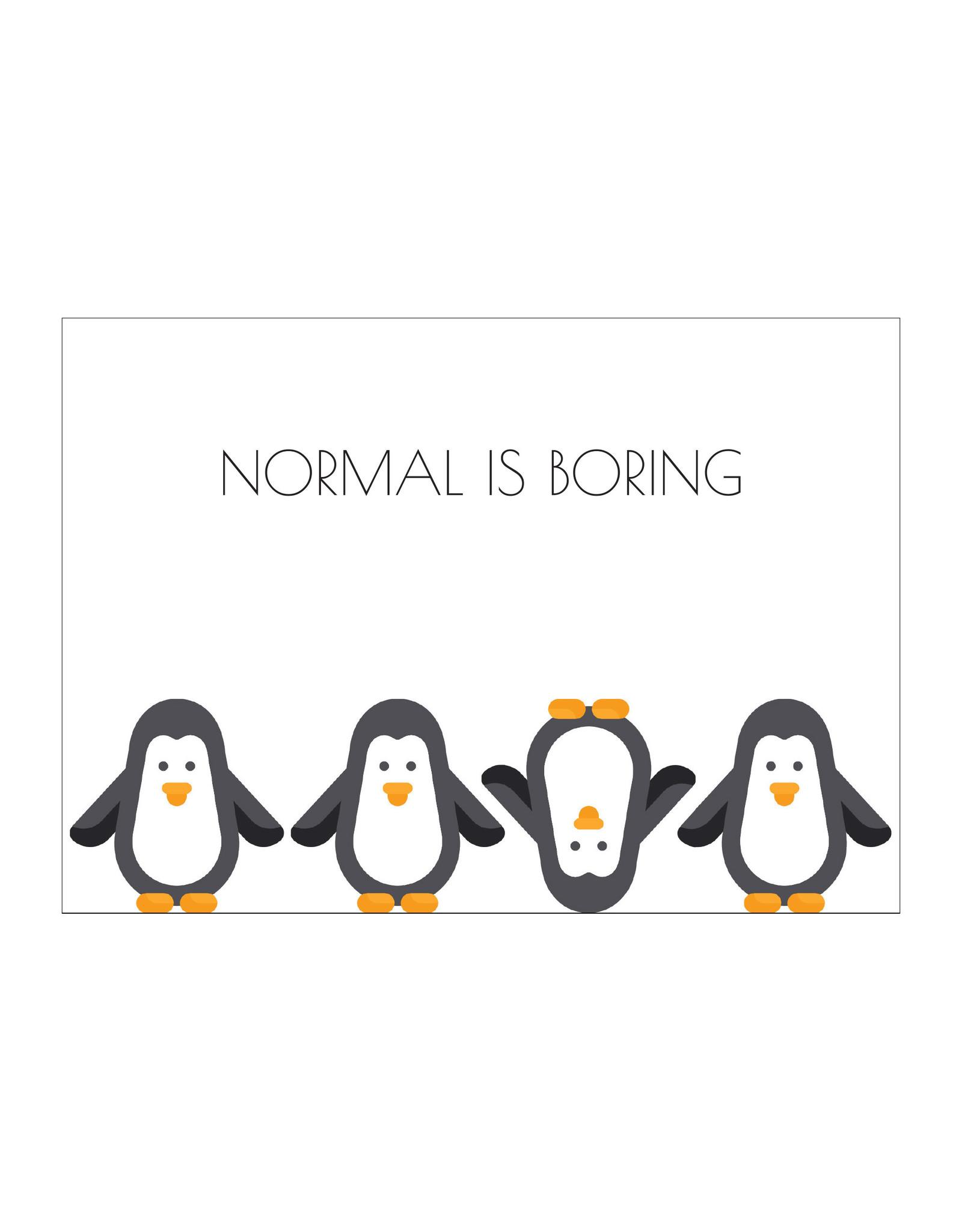 Postkaart Normal is boring pinguïn