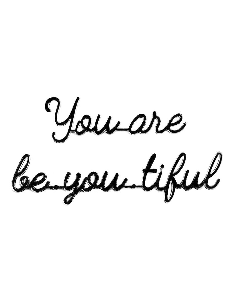 Quote You are be.you.tiful zwart