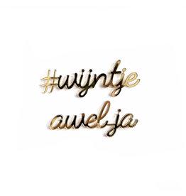 Quote #wijntje awel ja goud