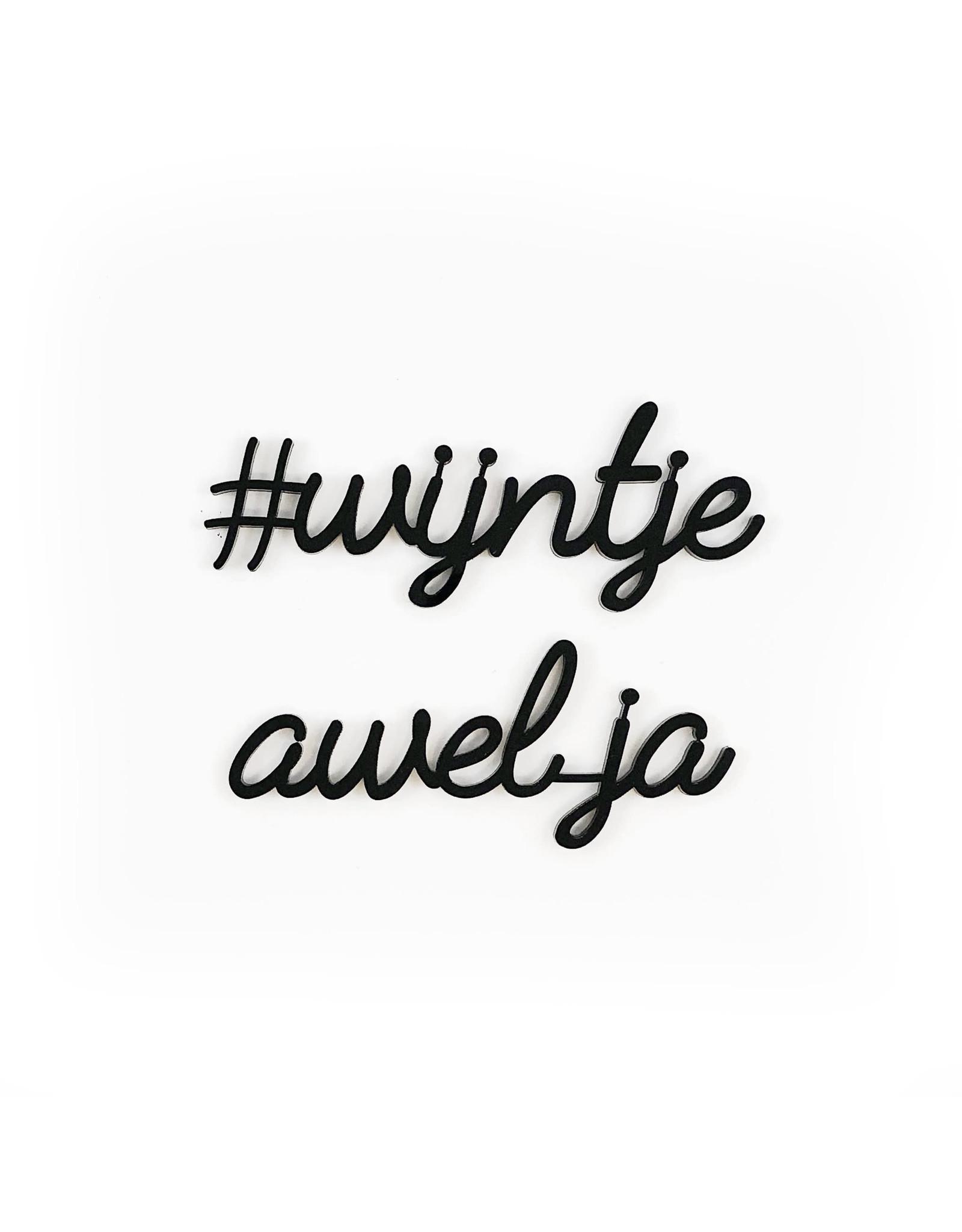 Quote #wijntje awel ja zwart