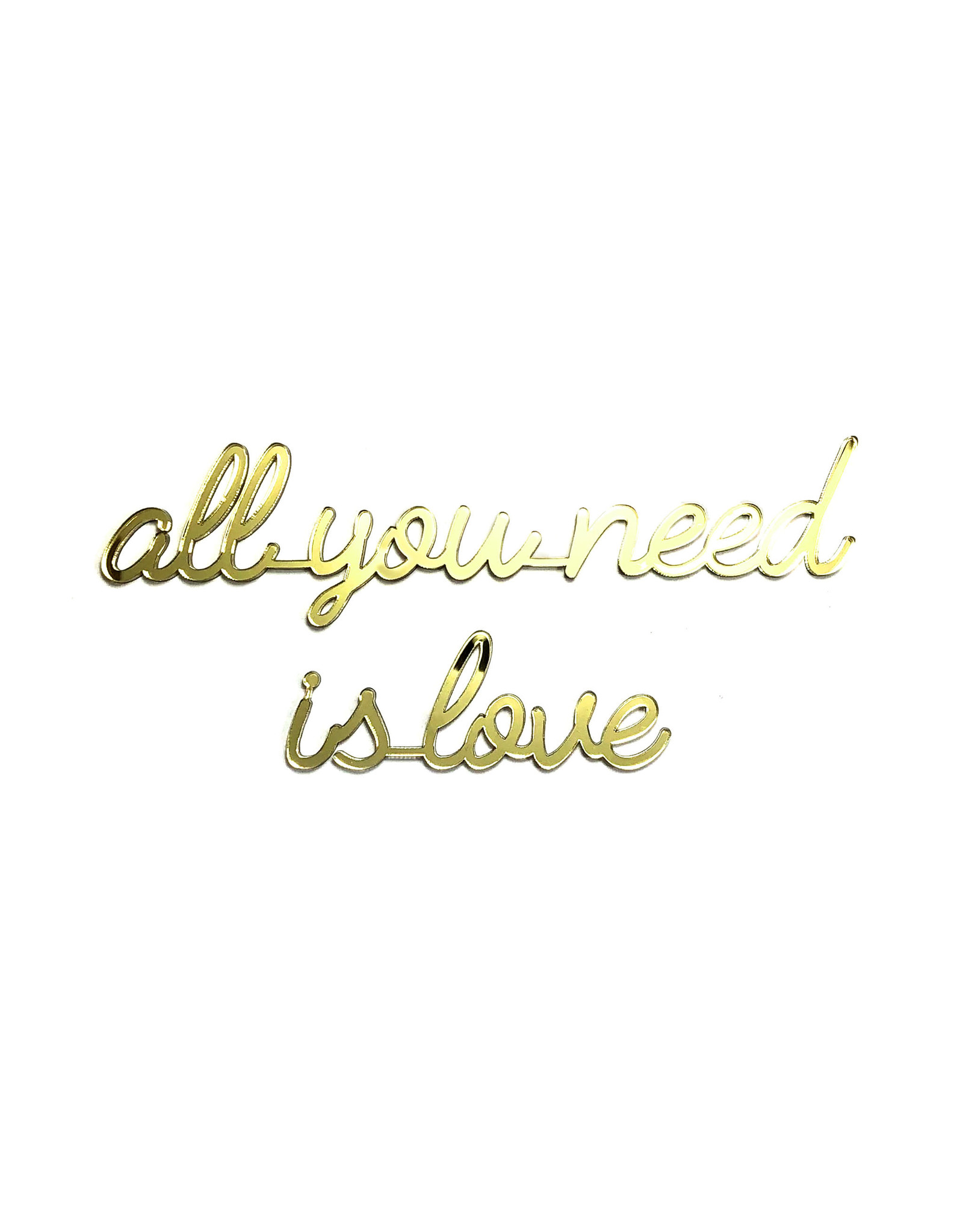 Quote 'all you need is love' goud