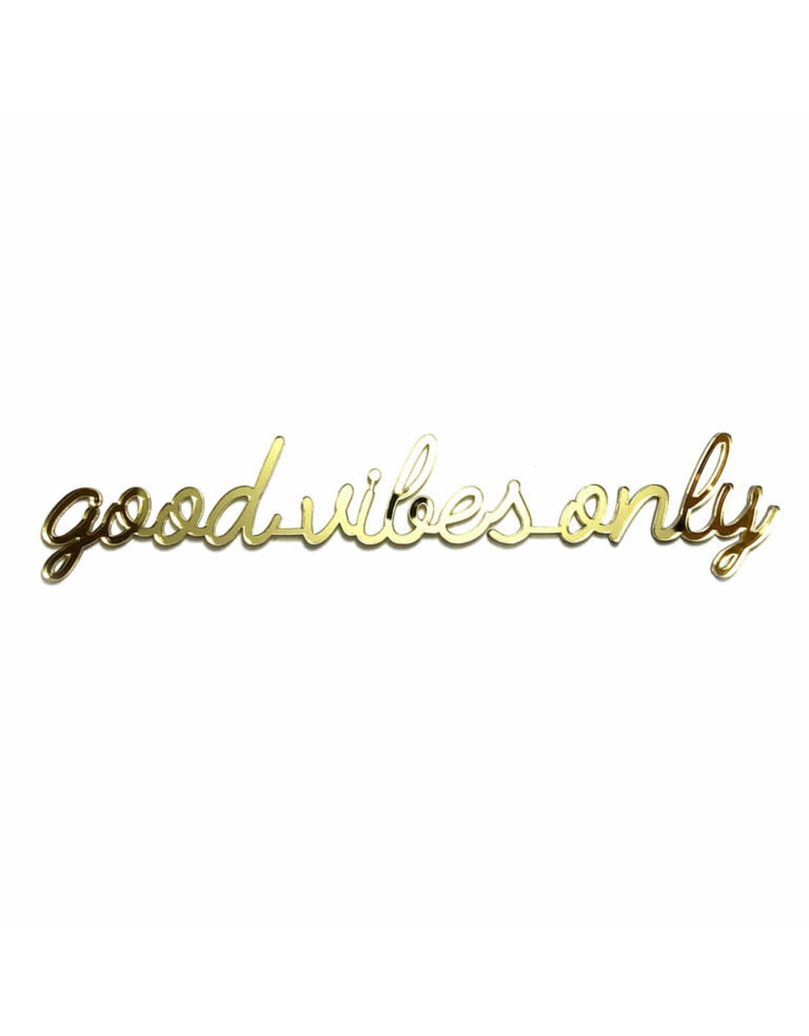 Quote 'good vibes only' goud