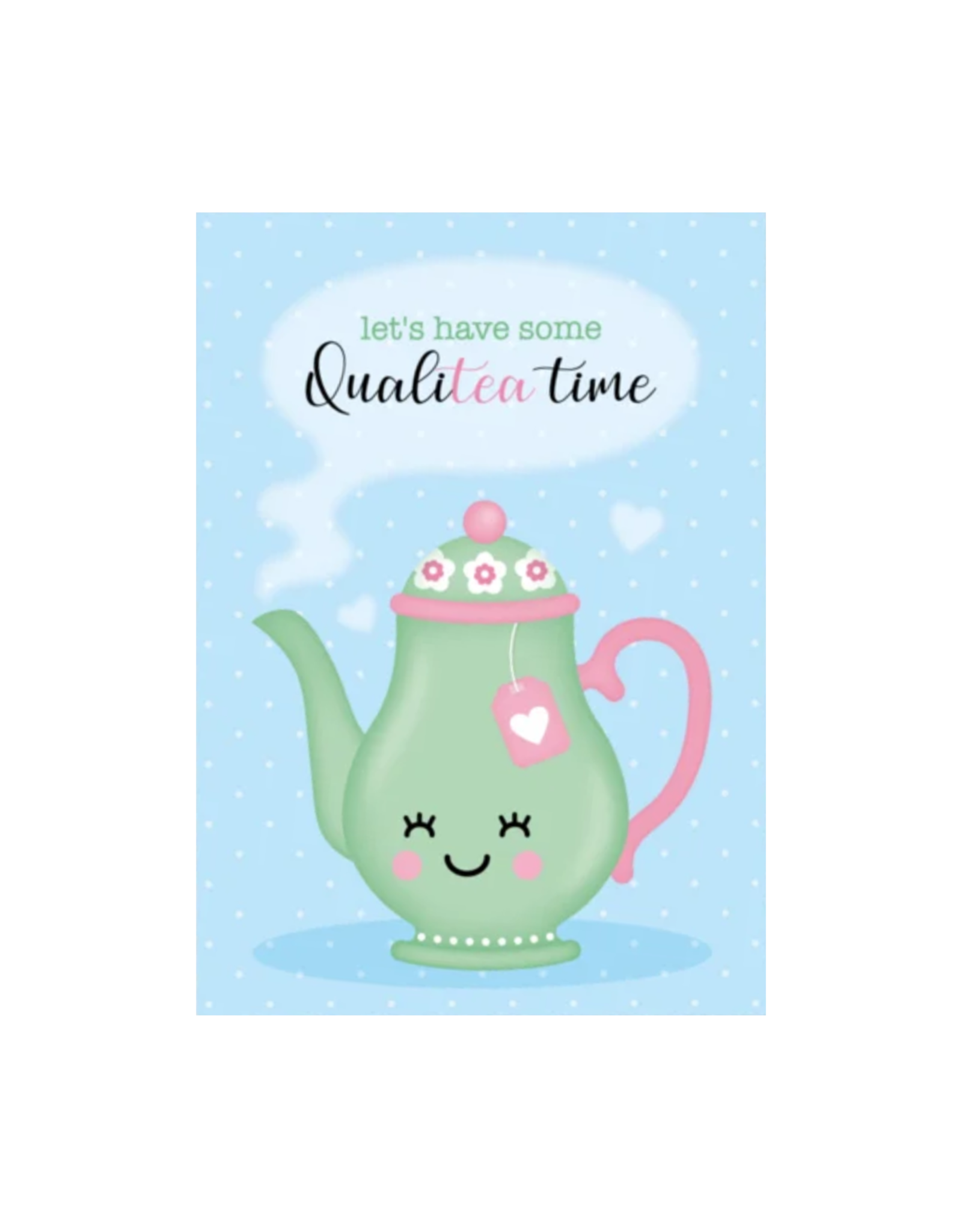 Postkaart let's have some qualiTEA time