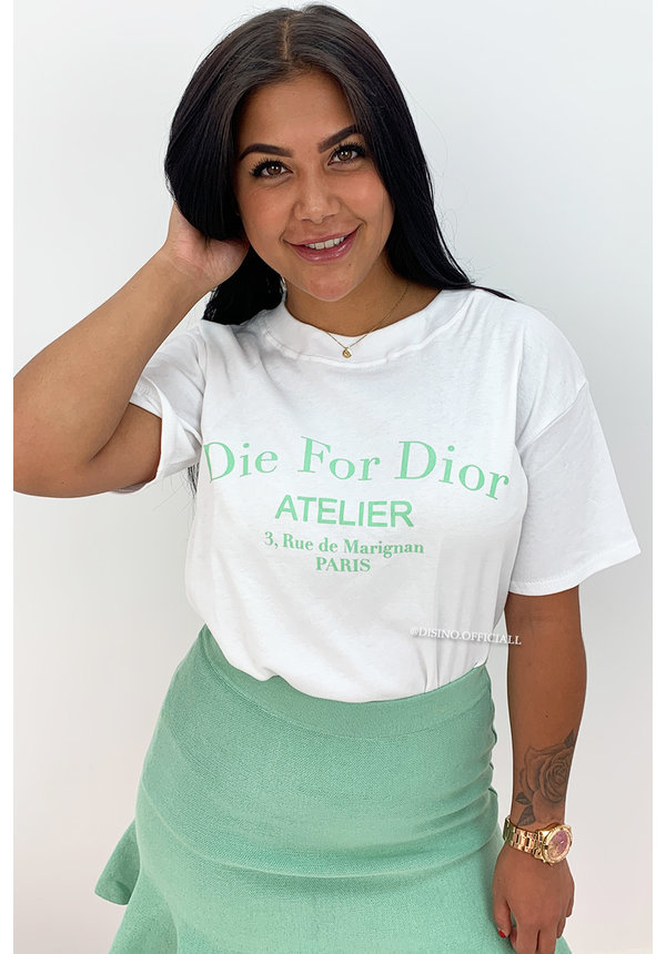 WHITE GREEN - 'DIE FOR DIOR' - PREMIUM QUALITY OVERSIZED INSPIRED TEE