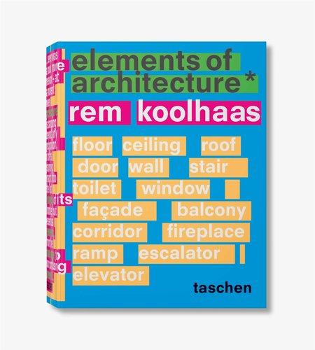Taschen Taschen Rem Koolhaas Elements of Architecture
