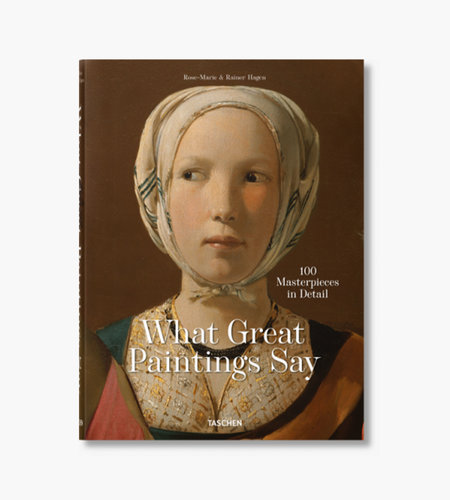 Taschen Taschen What Great Paintings Say. 100 Masterpieces in Detail