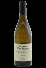 Ferme du Mont Ferme du Mont Châteauneuf-du-Pape blanc