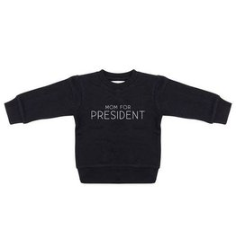 Little Indians MOM FOR PRESIDENT- Sweater for kids