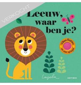Ingela -  Leeuw waar ben je