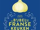 Alain Caron: de bijbel van de Franse keuken