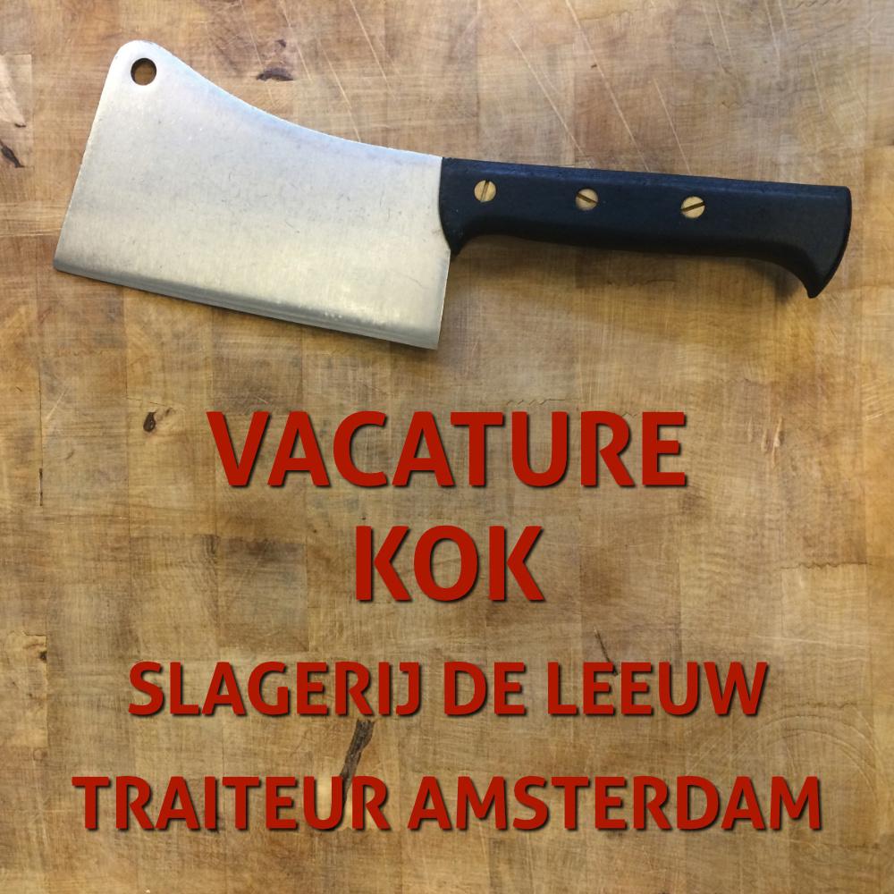 Vacature kok Slagerij De Leeuw traiteur Amsterdam