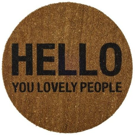 Doormat hello you lovely people