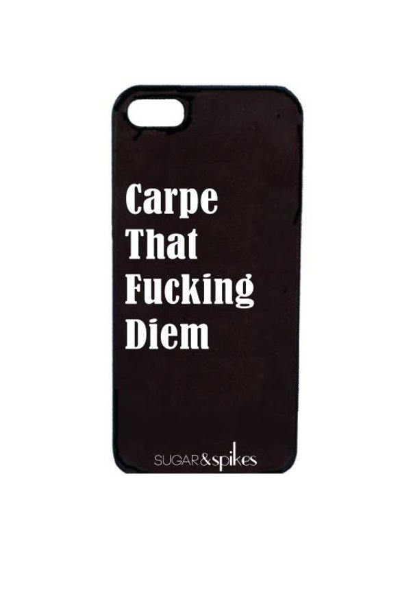 CARPE THAT F*CKING DIEM CASE