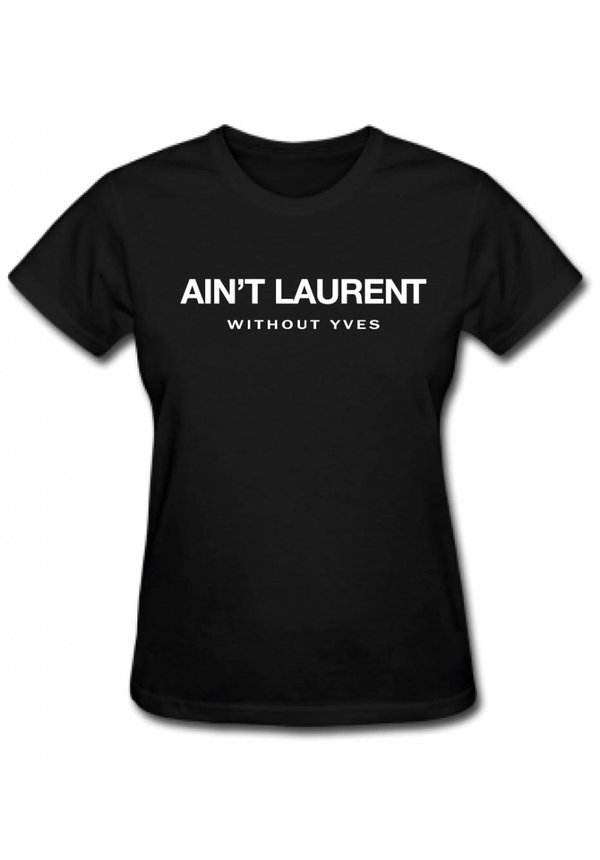 AIN'T LAURENT TEE BLACK (WMN)