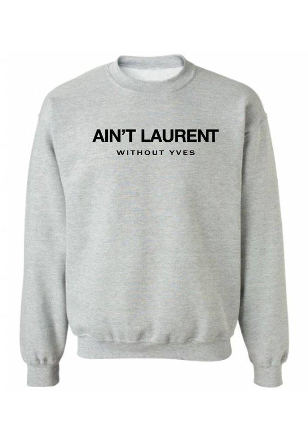 AIN'T LAURENT SWEATER (MEN)