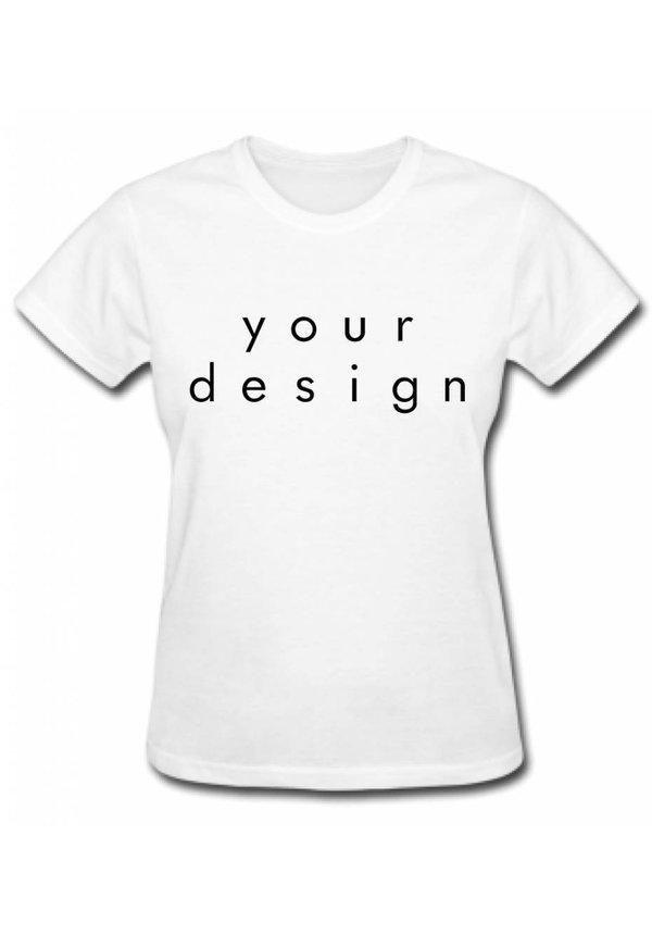 DESIGN YOUR OWN TEE (WMN)