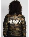 NOT YOUR BABY BOMBER JKT