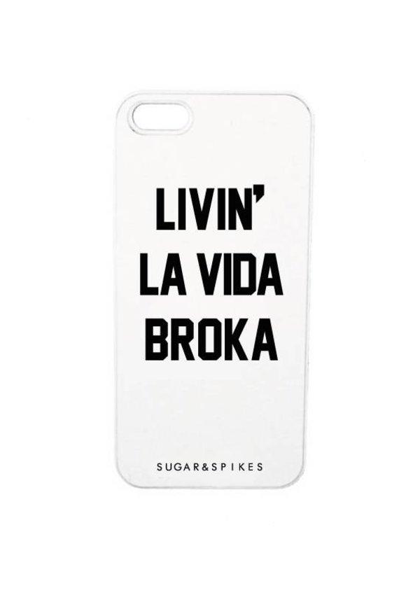 LIVIN' LA VIDA BROKA CASE