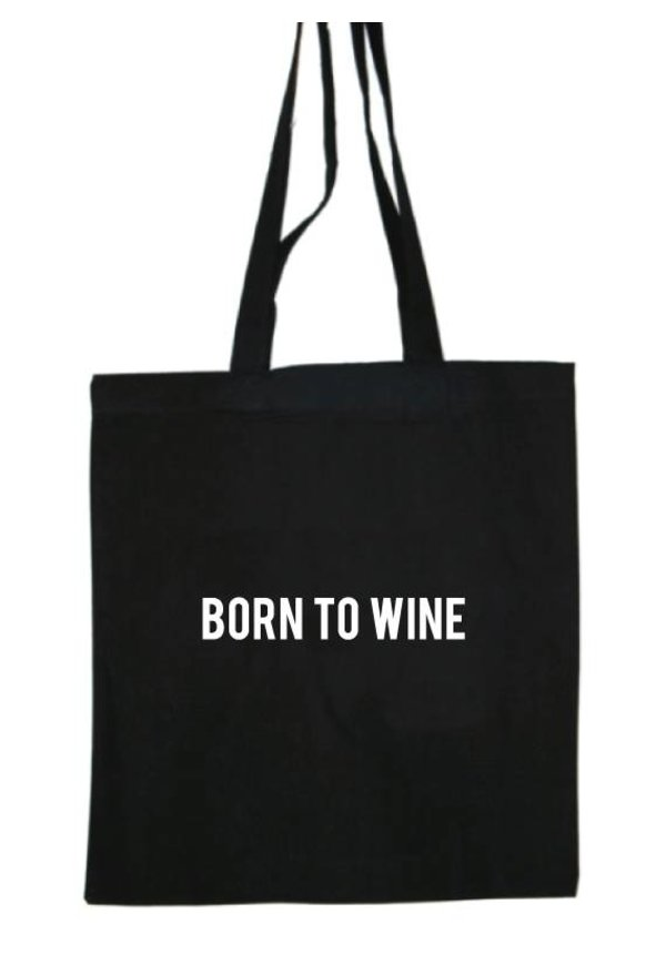 BORN TO WINE COTTON BAG