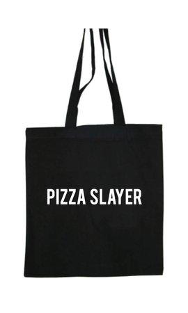 PIZZA SLAYER COTTON BAG