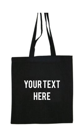 CUSTOM TEXT COTTON BAG