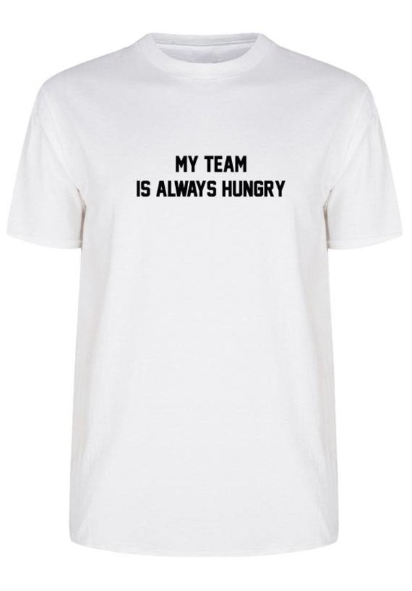 MY TEAM IS HUNGRY (MEN)