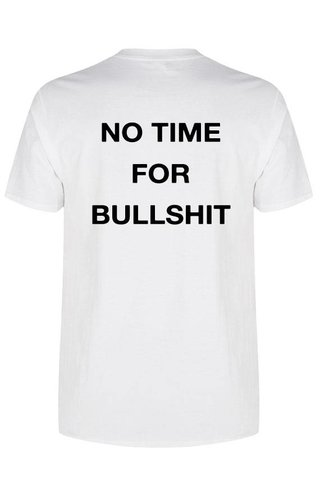 NO TIME FOR BULLSHIT TEE (MEN)