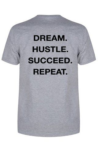 DREAM HUSTLE SUCCEED REPEAT TEE (MEN)
