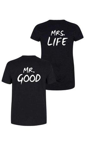 MR & MRS GOOD LIFE COUPLE TEES