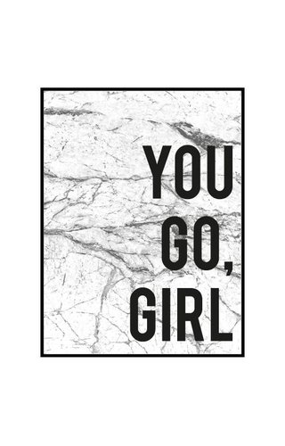 YOU GO GIRL MARBLE POSTER