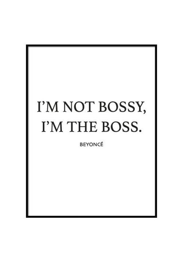 NOT BOSSY POSTER