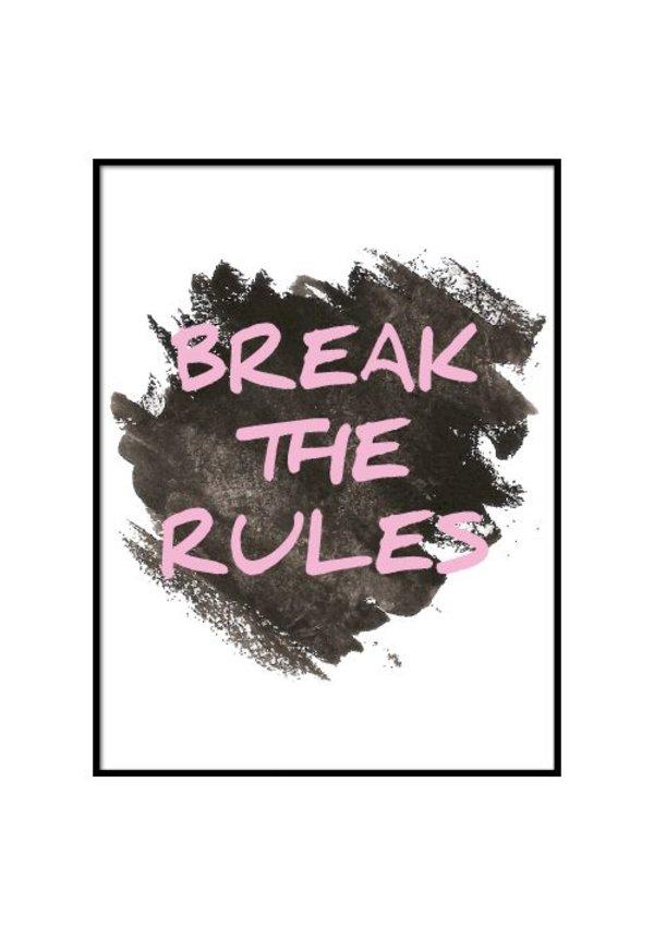 BREAK THE RULES POSTER