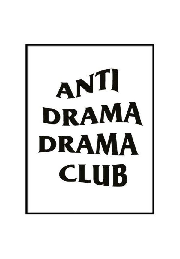 ANTI DRAMA DRAMA CLUB POSTER