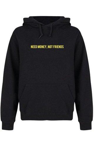 NEED MONEY NOT FRIENDS HOODIE NEON