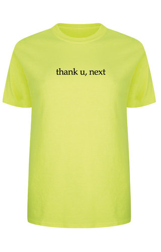 THANK YOU NEXT TEE NEON