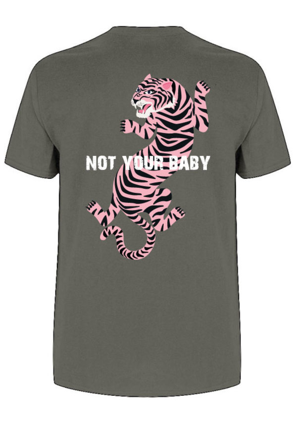 NOT YOUR BABY TIGER TEE