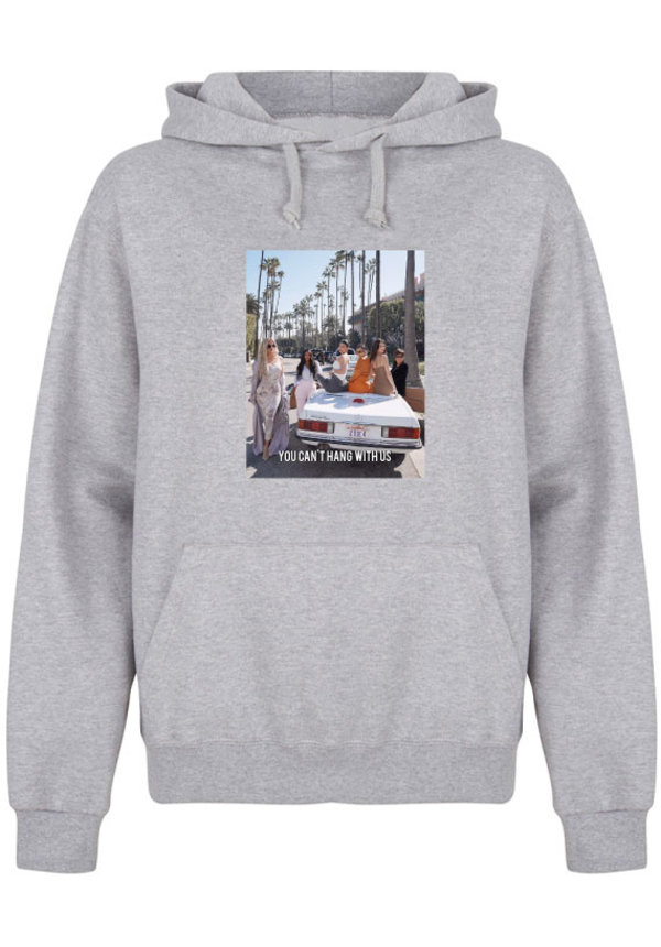 YOU CAN'T HANG WITH US PHOTO HOODIE