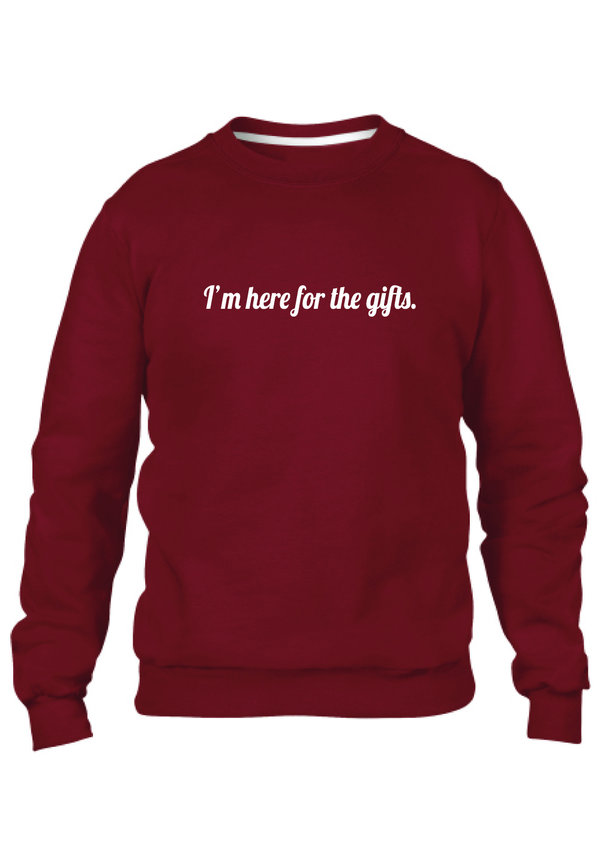 I'M HERE FOR THE GIFTS SWEATER (MEN)