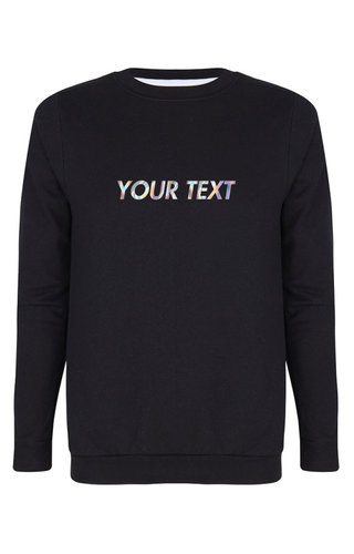 CUSTOM TEXT SWEATER HOLOGRAPHIC