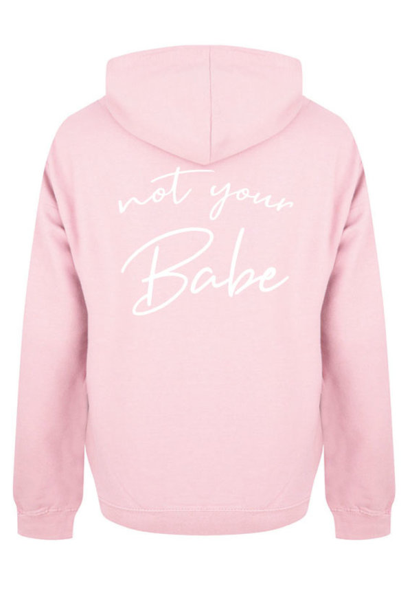 NOT YOUR BABE HOODIE SOFT PINK