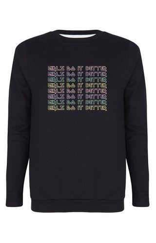 GIRLS DO IT BETTER SWEATER