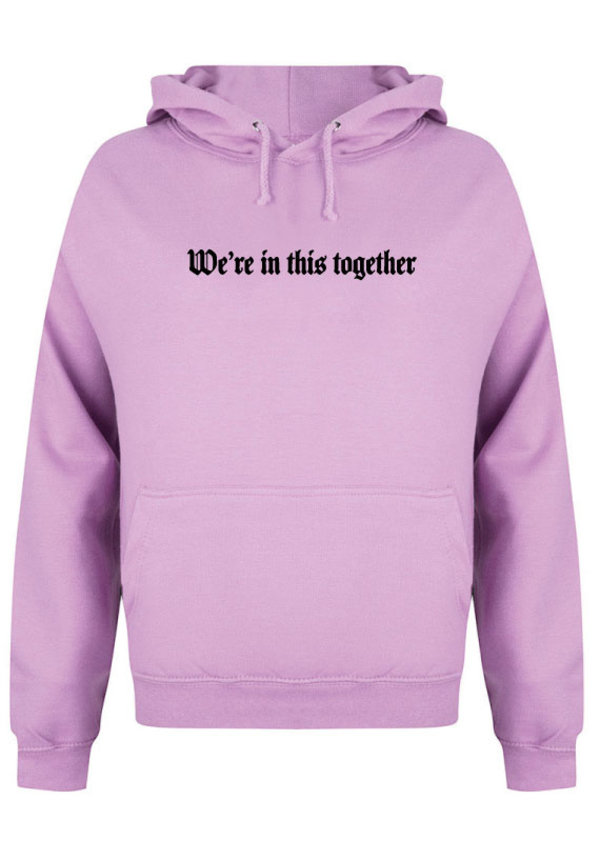 WE'RE IN THIS TOGETHER HOODIE LILAC