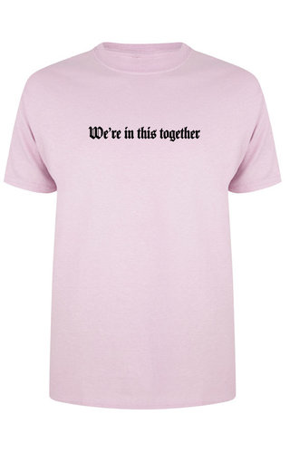 WE'RE IN THIS TOGETHER TEE SOFT PINK