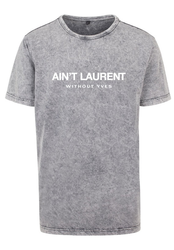 AIN'T LAURENT TEE ACID GREY