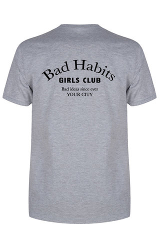 BAD HABITS GIRLS CLUB COUTURE TEE LIGHT GREY (CUSTOM)